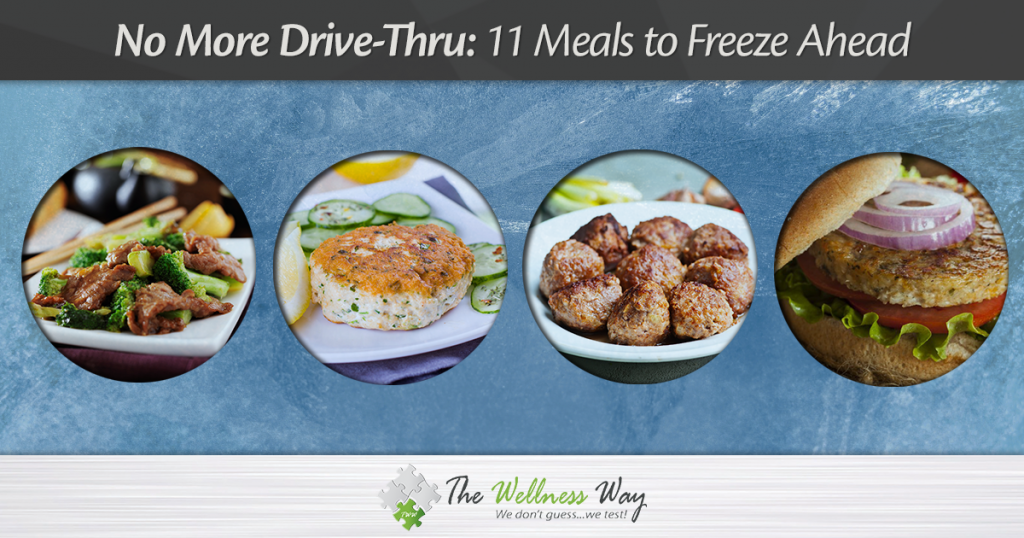 No More Drive Thru: 11 Freezer Meals